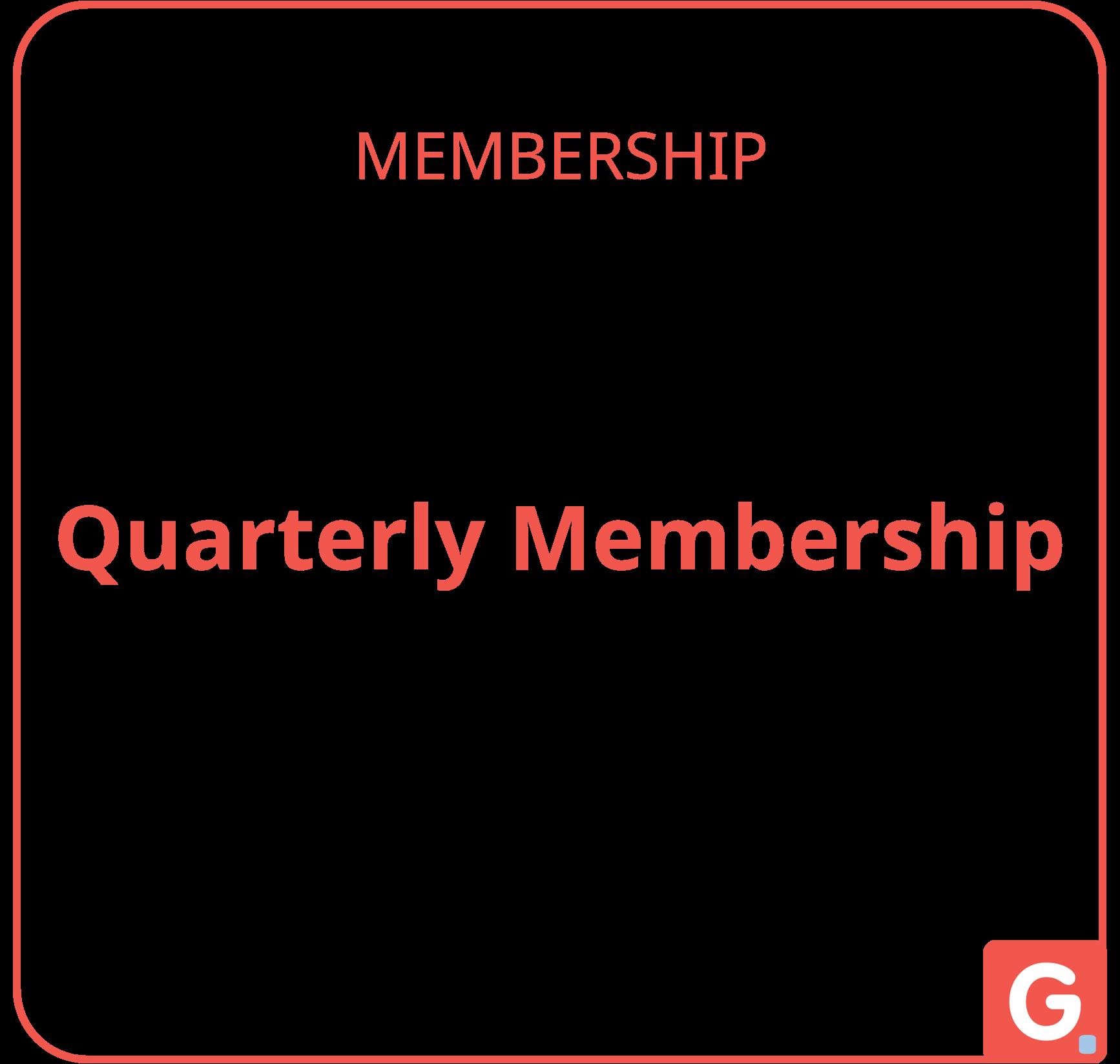 QUARTERLY MEMBERSHIP   Gpl.ONE